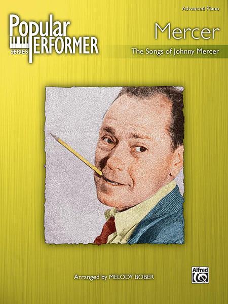 Johnny Mercer: Popular Performer: Mercer: Piano: Instrumental Album