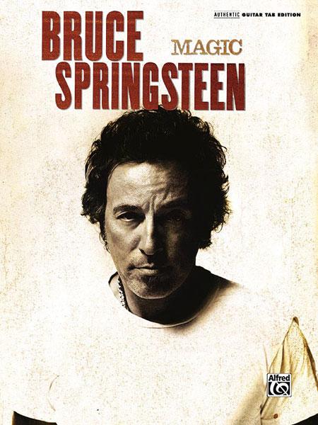 Bruce Springsteen: Magic: Guitar: Album Songbook