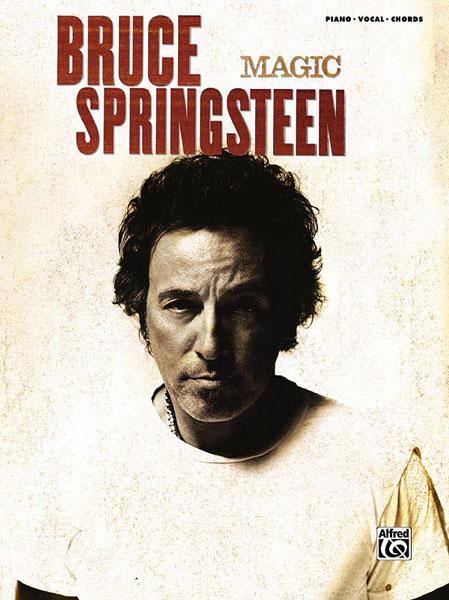 Bruce Springsteen: Magic: Piano  Vocal  Guitar: Album Songbook