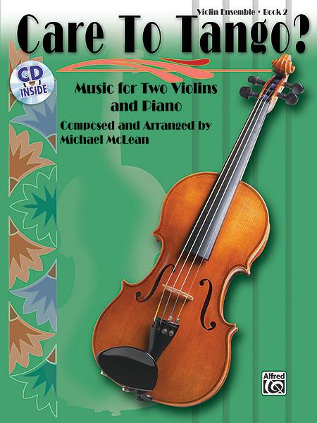 Michael McLean: Care To Tango 2 2: Violin: Instrumental Album