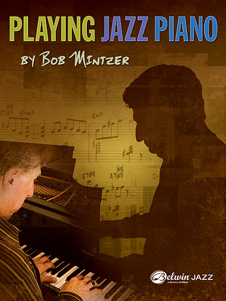 Bob Mintzer: Playing Jazz Piano: Instrumental Tutor