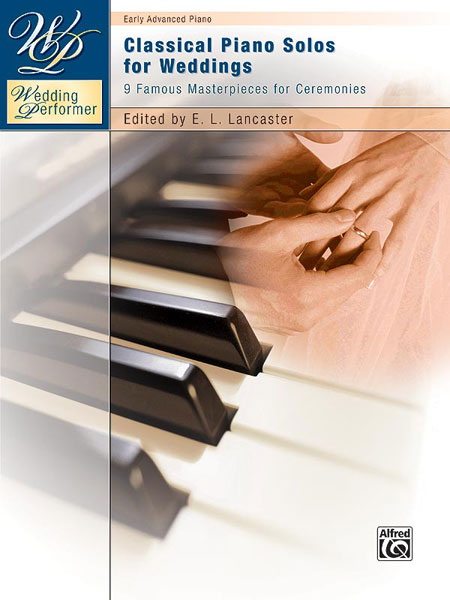 Classical Piano Solos for Weddings: Piano: Instrumental Tutor