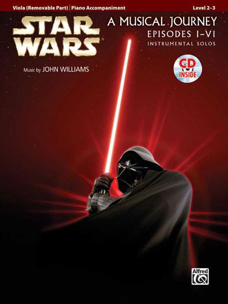 John Williams: Star Wars: A Musical Journey Episodes I-VI: Viola: Album Songbook