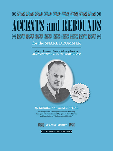 George Lawrence Stone: Accents and Rebounds (Updated): Snare Drum: Instrumental