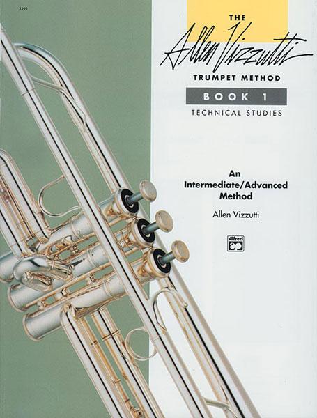 Allen Vizzutti: The Allen Vizzutti Trumpet Method Book 1: Trumpet: Instrumental