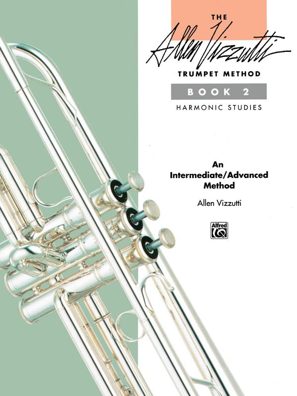 Allen Vizzutti: The Allen Vizzutti Trumpet Method Book 2: Trumpet: Instrumental
