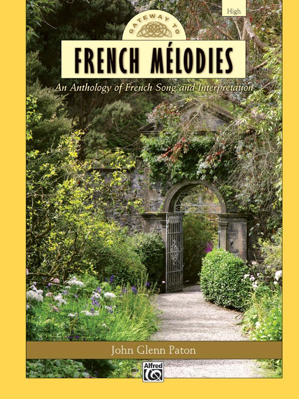 John Glenn Paton: Gateway to French Melodies: Vocal: Mixed Songbook
