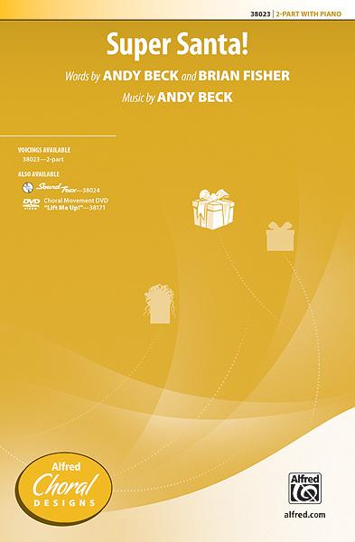 Andy Beck: Super Santa!: 2-Part Choir: Vocal Score