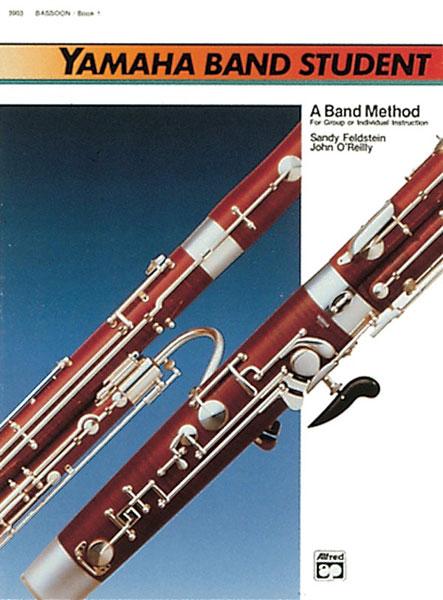 Sandy Feldstein John O'Reilly: Yamaha Band Student Book 1 - Bassoon: Concert