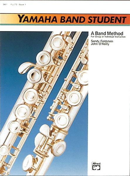 Sandy Feldstein John O'Reilly: Yamaha Band Student - Book 1 (Bass Clarinet):