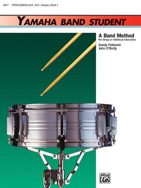 John O'Reilly Sandy Feldstein: Yamaha Band Student Book 1 - Percussion: Concert