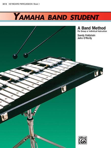 Sandy Feldstein John O'Reilly: Yamaha Band Student Book 1 - Combined Percussion: