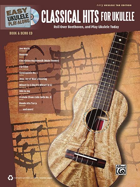 Easy Ukulele Play-Along: Classical Hits Ukulele: Ukulele: Mixed Songbook