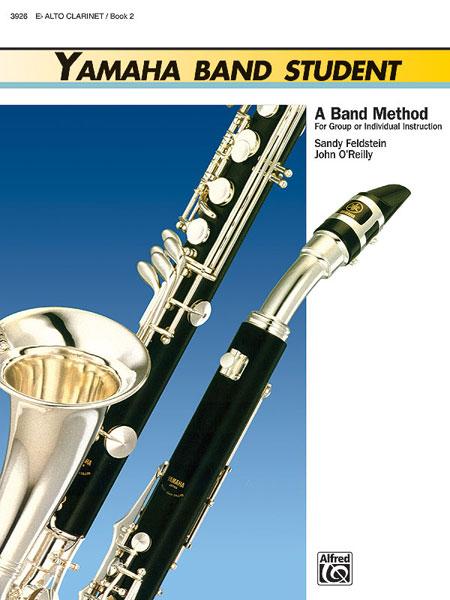 Sandy Feldstein John O'Reilly: Yamaha Band Student Book Two - Alto Clarinet: