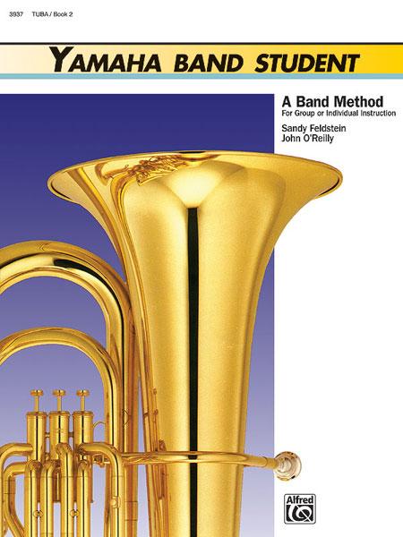 Sandy Feldstein John O'Reilly: Yamaha Band Student Book Two - Tuba: Concert