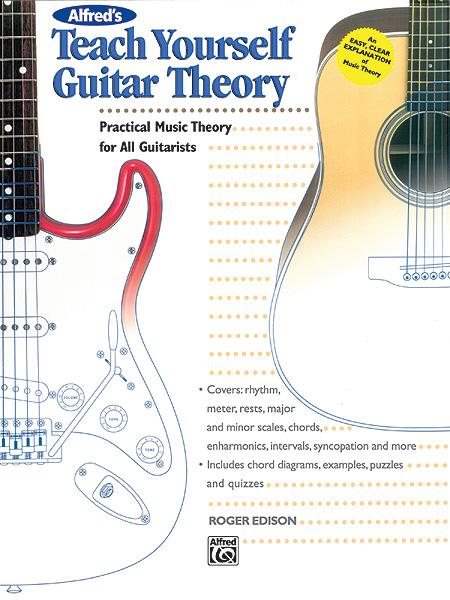 Roger Edison: Alfred's Teach Yourself Guitar Theory: Guitar: Instrumental Tutor
