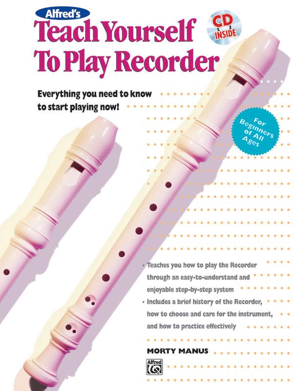 Morton Manus: Teach Yourself To Play Recorder: Descant Recorder: Instrumental