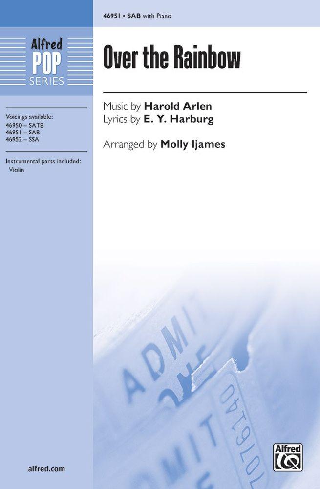 Harold Arlen E. Y. Harburg: Over The Rainbow: SAB: Vocal Score
