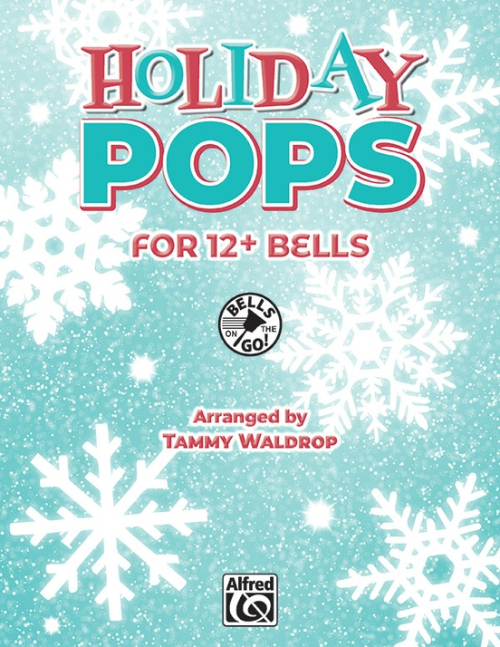 Holiday Pops for 12+ Bells/2-3 OCT: Handbells: Instrumental Work