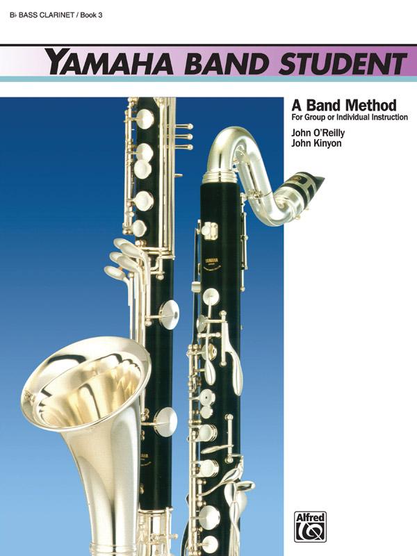 Yamaha Band Student Book 3 - Bass Clarinet: Bass Clarinet: Instrumental Tutor