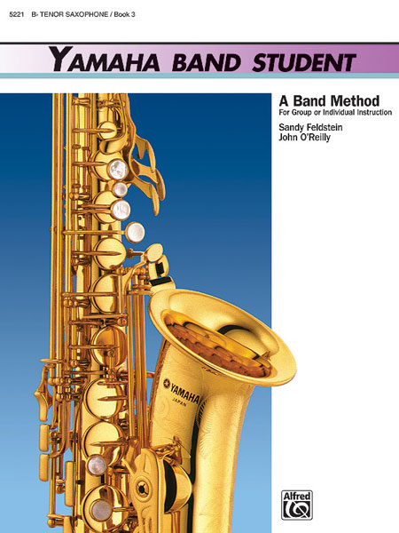Yamaha Band Student Book 3 - Tenor Saxophone: Saxophone: Instrumental Tutor