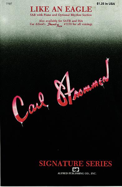 Carl Strommen: Like an Eagle: SAB: Vocal Score