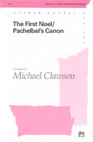 The First Noel - Pachelbel's Canon: SATB: Vocal Score