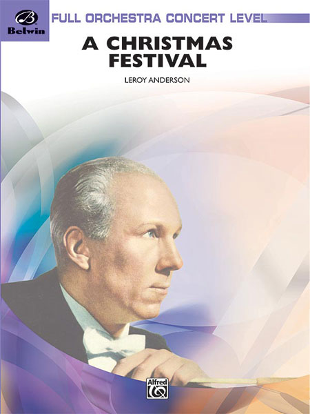 Leroy Anderson: A Christmas Festival: Orchestra: Score and Parts