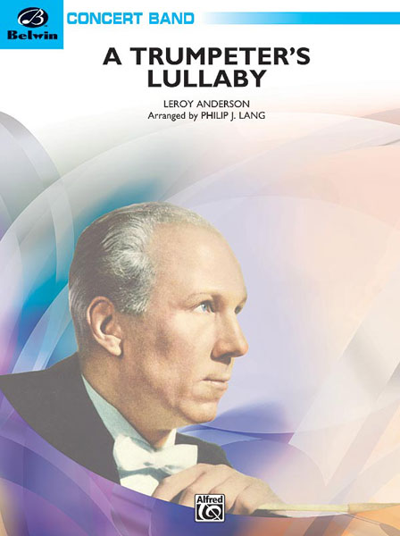 Leroy Anderson: Trumpeter's Lullaby: Concert Band: Score and Parts