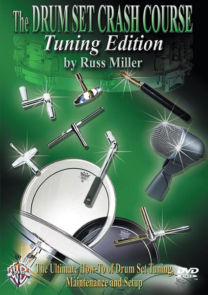 Russ Miller: The Drum Set Crash Course  Tuning Edition: Drum Kit: Instrumental