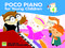 Poco Piano For Young Children - Book 4: Piano: Instrumental Tutor