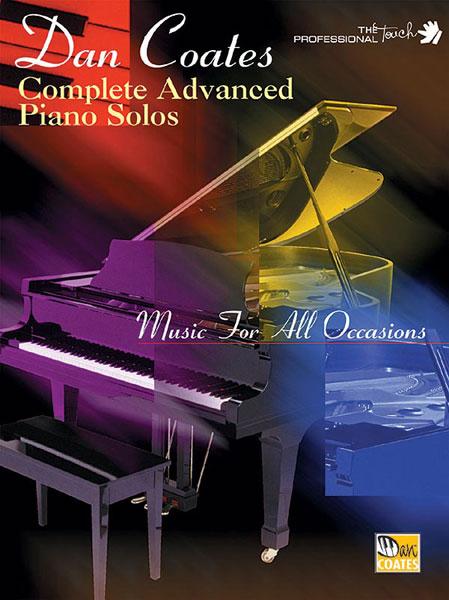 Dan Coates Complete Advanced Piano Solos: Piano: Instrumental Album