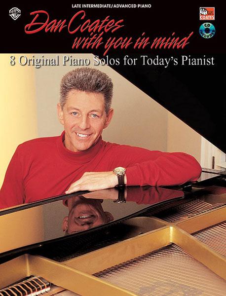 Dan Coates: Dan Coates  With You in Mind: Piano: Instrumental Album