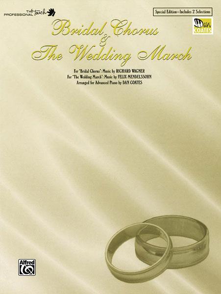 Bridal Chorus & The Wedding March: Piano