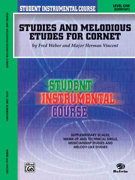 Fred Weber Major Herman Vincent: Studies and Melodious Etudes for Cornet  Level