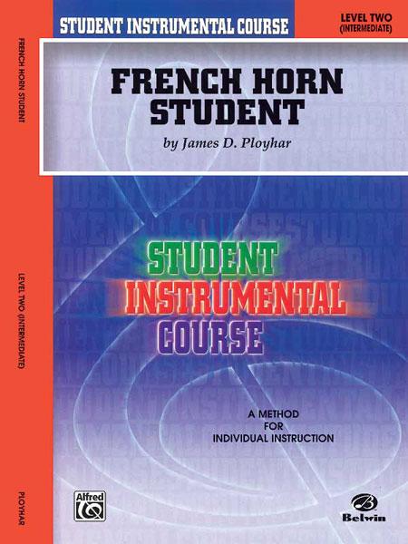 James D. Ployhar: French Horn Student 2: French Horn: Instrumental Tutor