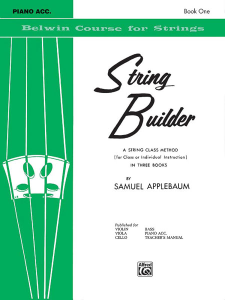 String Builder  Bk 1: A String Class Method (for Class or Individual Instruction) - Piano Acc. (Belwin Course for Strings)