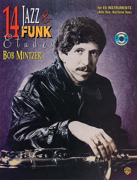 Bob Mintzer: 14 Jazz & Funk Etudes - Bes: B-Flat Instrument: Instrumental Tutor