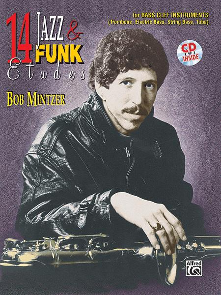 Bob Mintzer: 14 Jazz & Funk Etudes - BC Instr: Bass Clef Instrument: