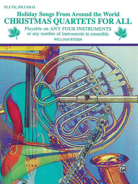 Christmas Quartets for All: Flute: Instrumental Collection