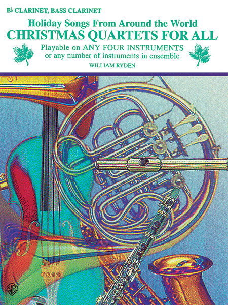 Christmas Quartets for All: Clarinet: Instrumental Collection