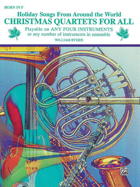 Christmas Quartets for All: French Horn: Instrumental Collection
