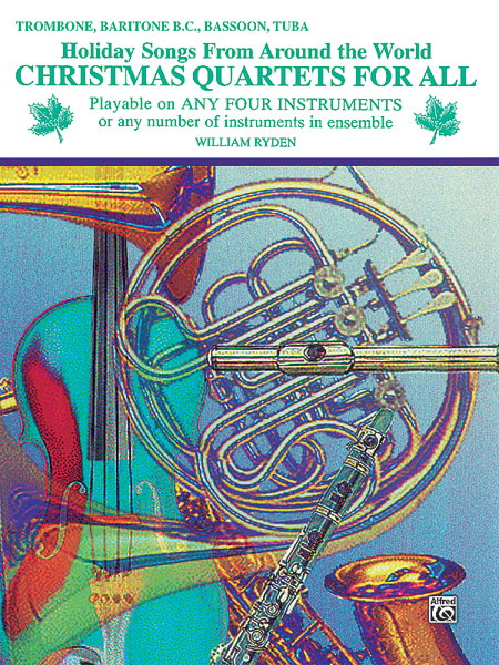 Christmas Quartets for All: Trombone: Instrumental Collection