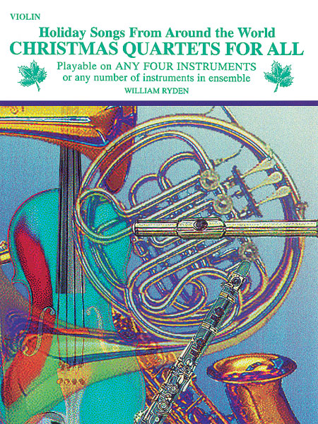 Christmas Quartets for All: Violin: Instrumental Collection