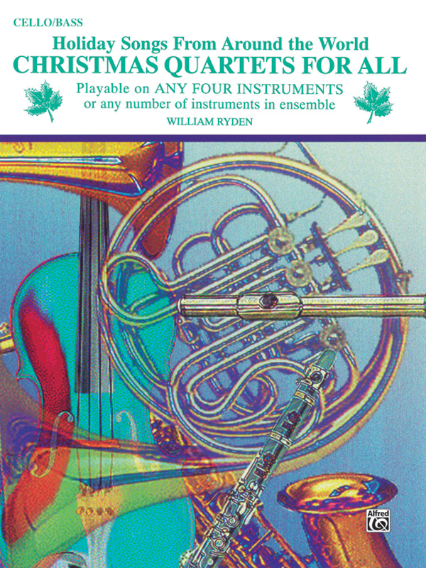 Christmas Quartets for All: Cello: Instrumental Collection
