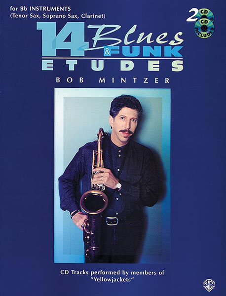 Bob Mintzer: 14 Blues & Funk Etudes: B-Flat Instrument: Instrumental Tutor