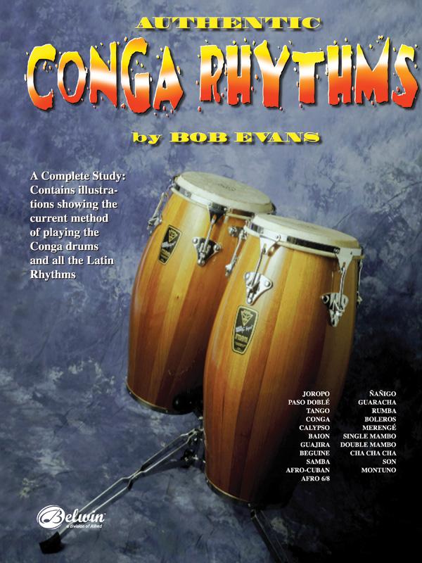 Bob Evans: Authentic Conga Rhythms: Congas: Instrumental Tutor