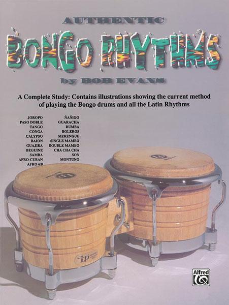 Bob Evans: Authentic Bongo Rhythms (Revised): Bongos: Instrumental Tutor