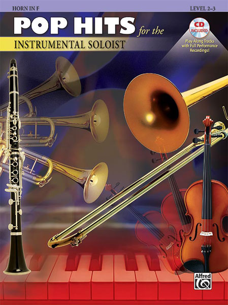 Pop Hits for the Instrumental Solos: French Horn: Instrumental Album