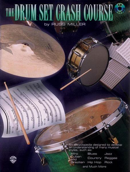 Russ Miller: The Drum Set Crash Course: Drum Kit: Instrumental Tutor